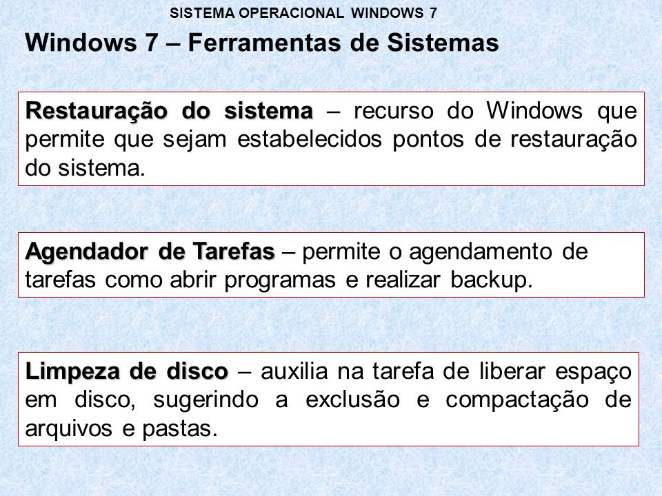 Windows 7 – Ferramentas de Sistemas