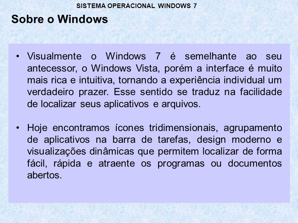 SISTEMA OPERACIONAL WINDOWS 7