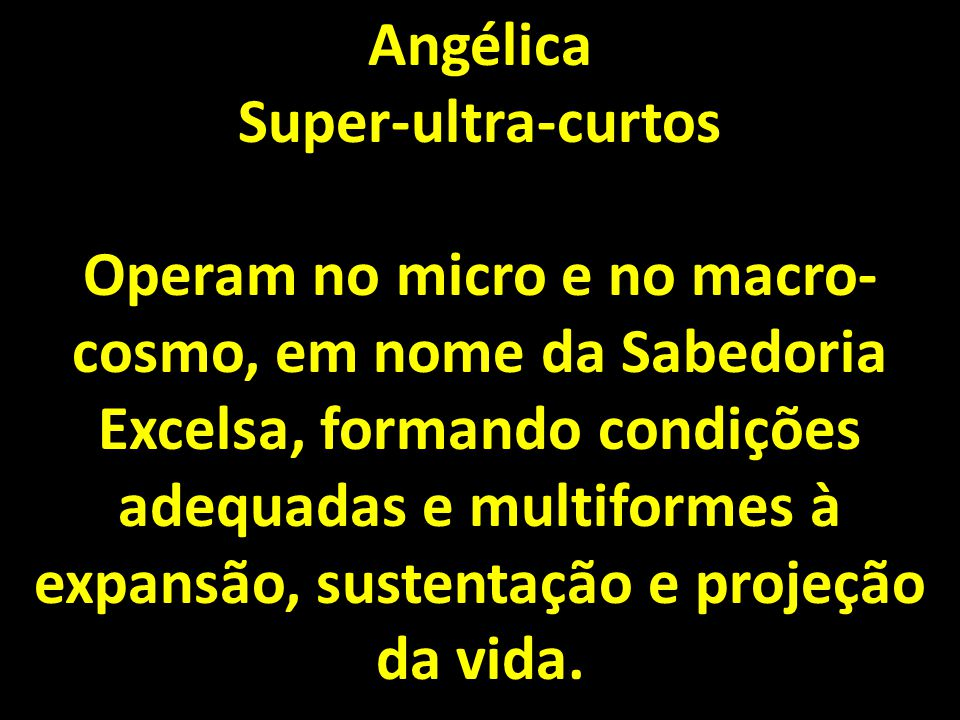 Angélica Super-ultra-curtos.