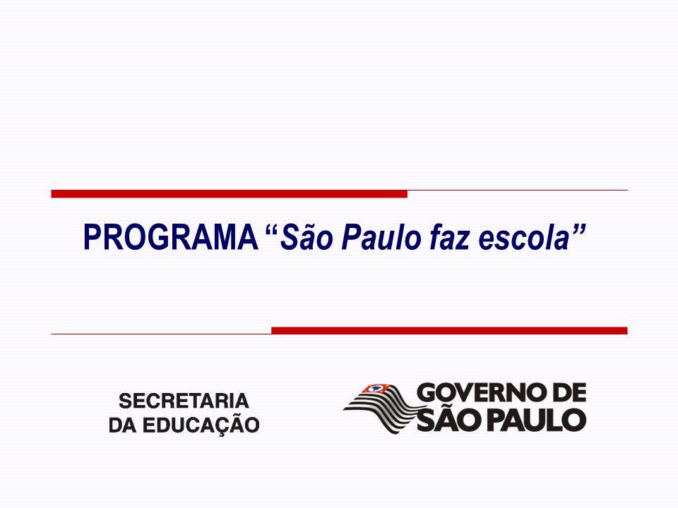 PROGRAMA São Paulo faz escola
