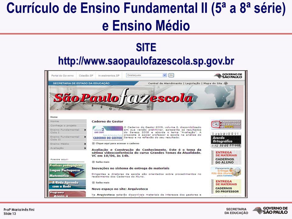 Currículo de Ensino Fundamental II (5ª a 8ª série) e Ensino Médio