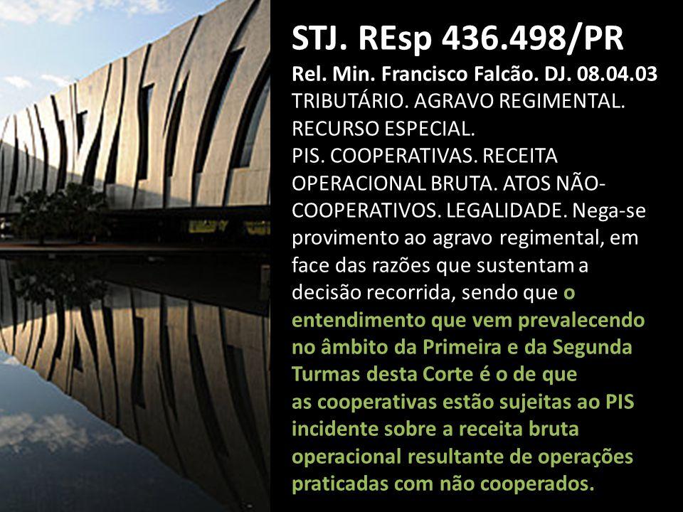 STJ. REsp 436.498/PR Rel. Min. Francisco Falcão. DJ. 08.04.03