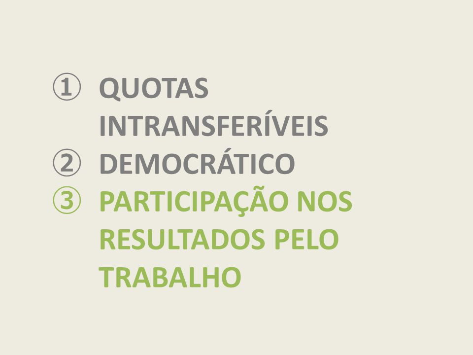 QUOTAS INTRANSFERÍVEIS