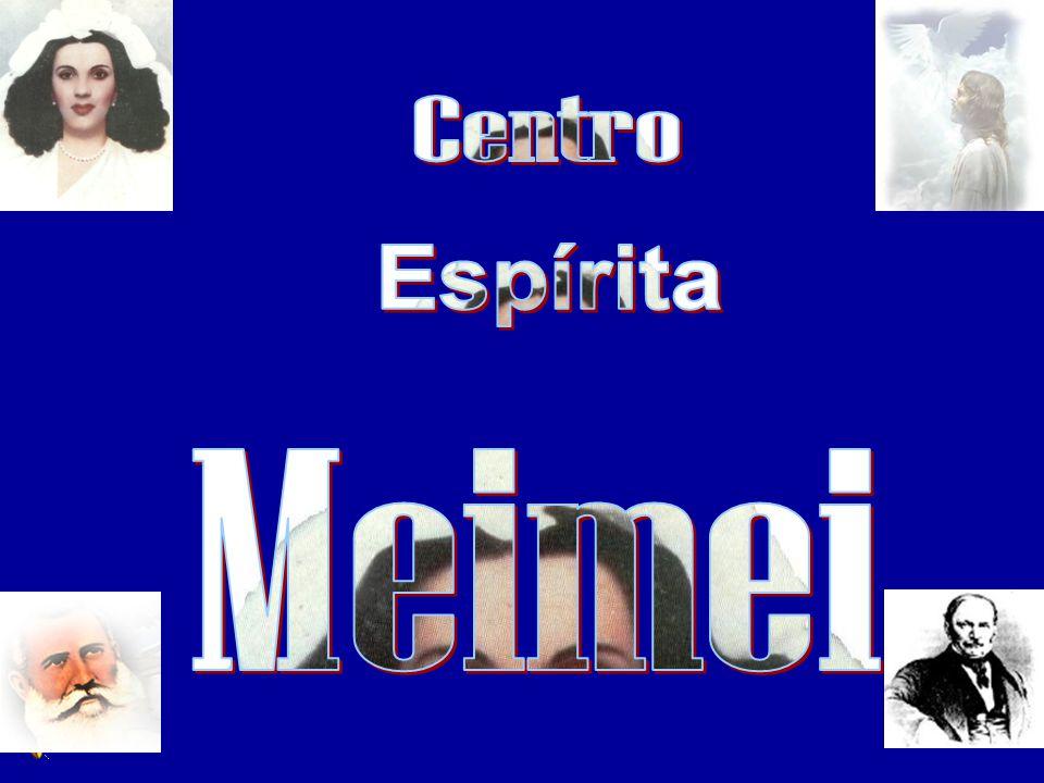 Centro Espírita Meimei