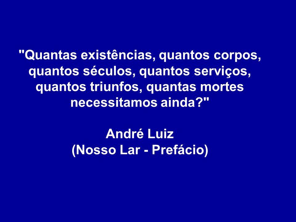 André Luiz (Nosso Lar - Prefácio)