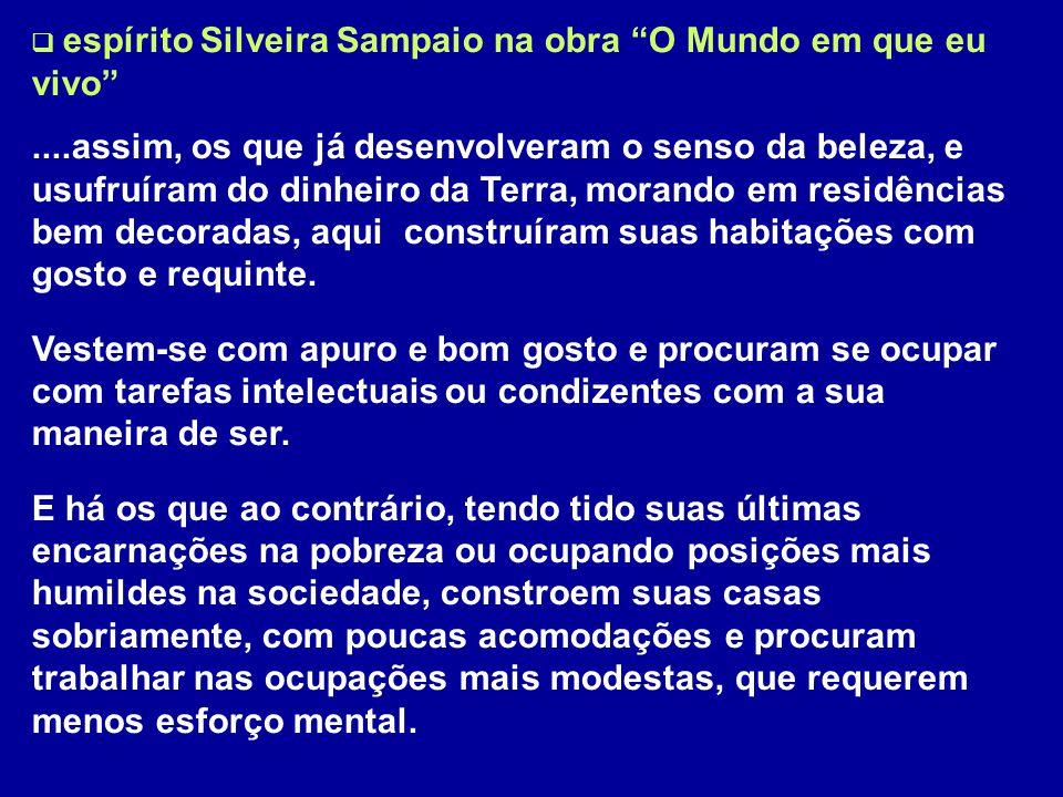 espírito Silveira Sampaio na obra O Mundo em que eu vivo