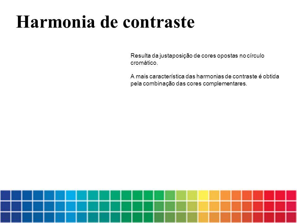 Harmonia de contraste Resulta da justaposição de cores opostas no círculo. cromático. A mais característica das harmonias de contraste é obtida.