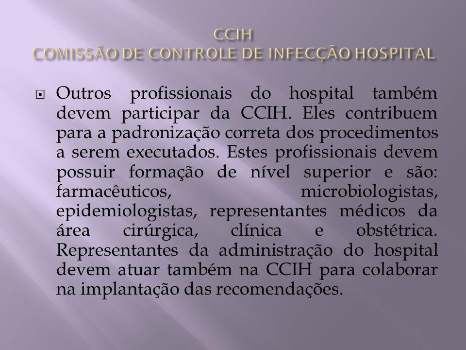 CCIH COMISSÃO DE CONTROLE DE INFECÇÃO HOSPITAL