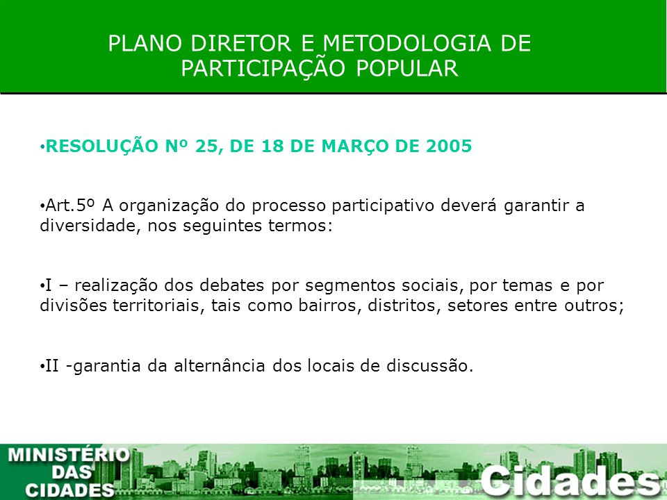 PLANO DIRETOR E METODOLOGIA DE PARTICIPAÇÃO POPULAR