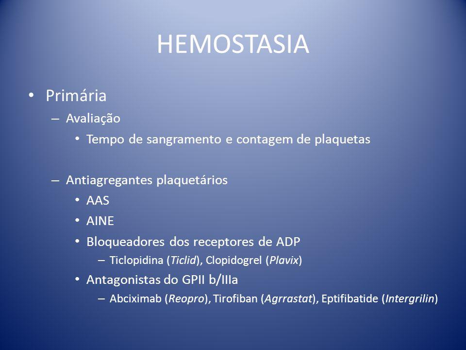 HEMOSTASIA Primária Avaliação