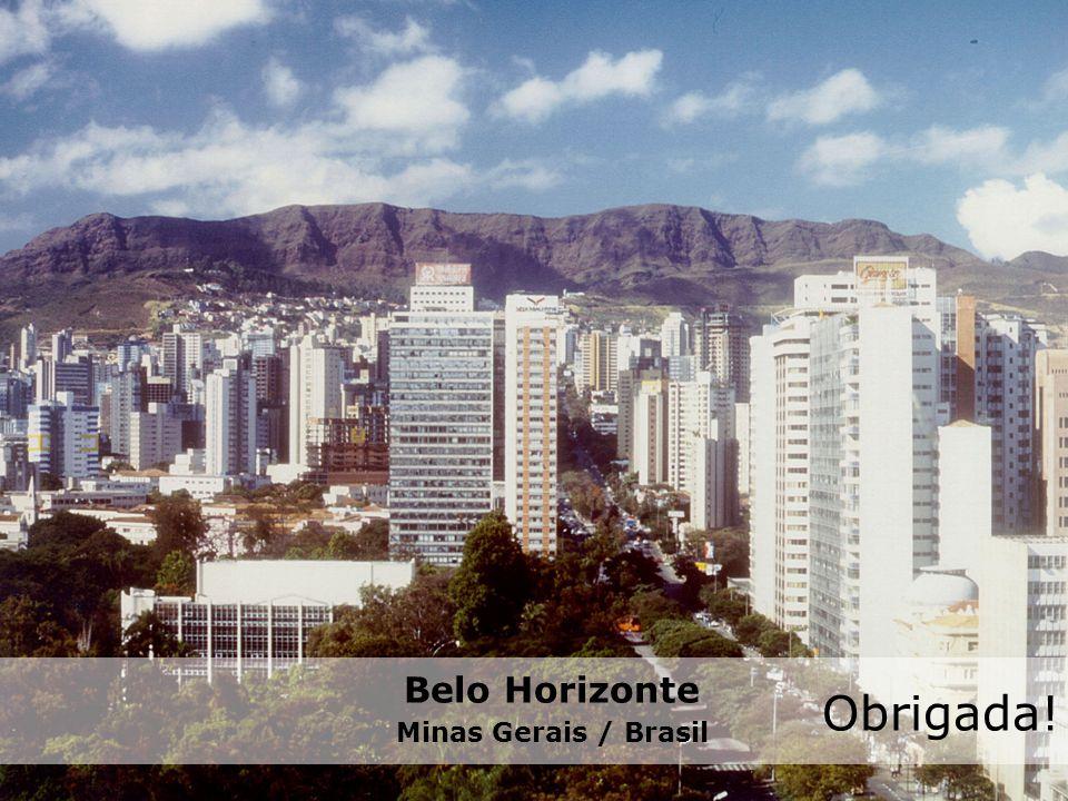 Belo Horizonte Minas Gerais / Brasil Obrigada!