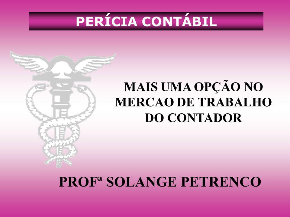 PROFª SOLANGE PETRENCO