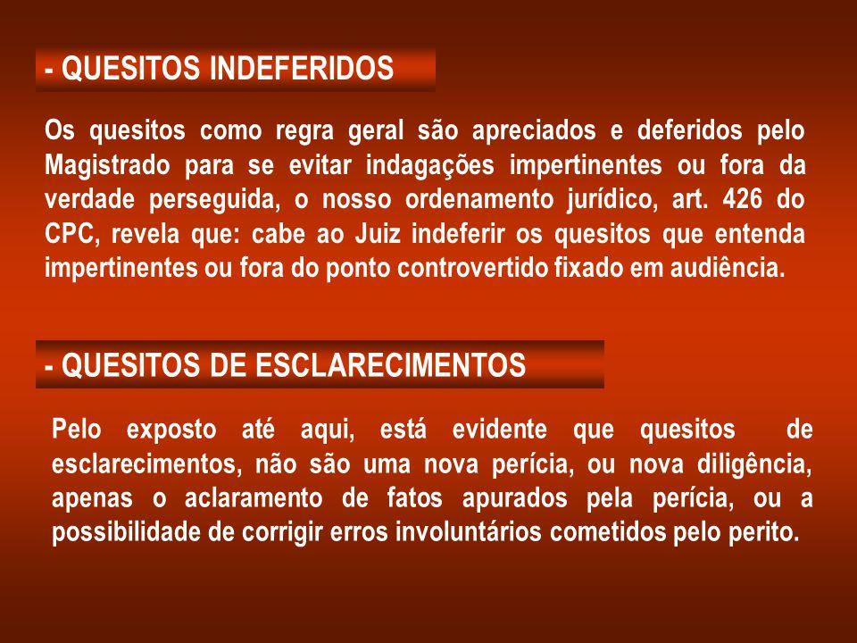 - QUESITOS INDEFERIDOS