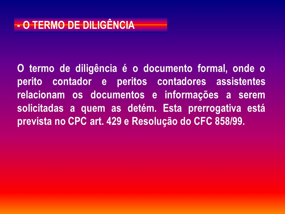 - O TERMO DE DILIGÊNCIA