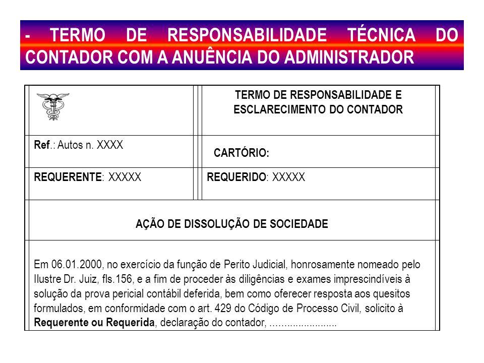 - TERMO DE RESPONSABILIDADE TÉCNICA DO CONTADOR COM A ANUÊNCIA DO ADMINISTRADOR