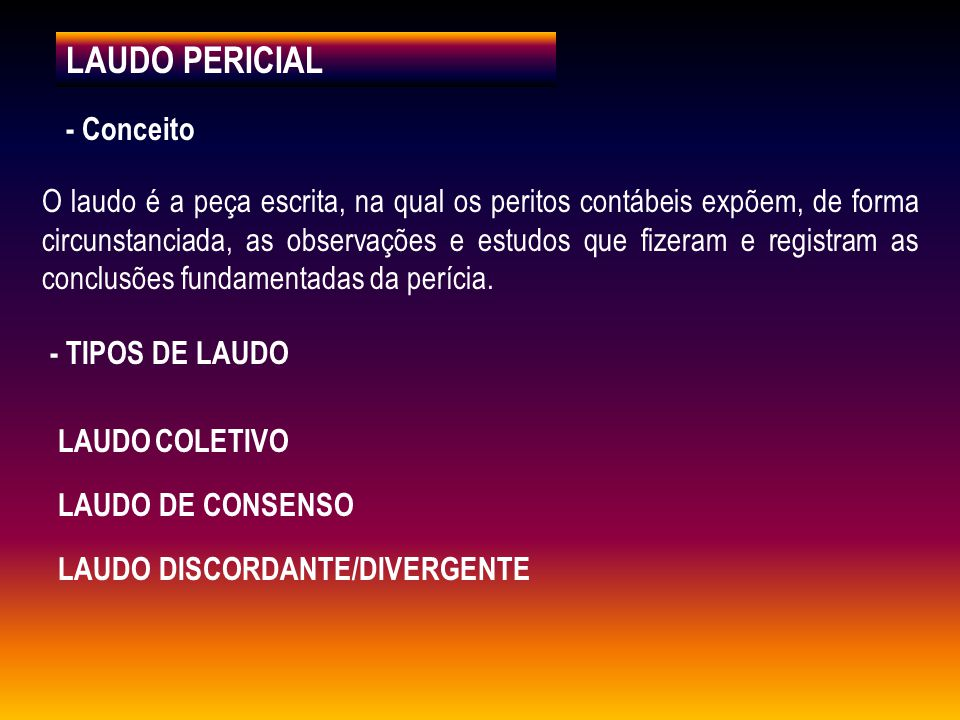 LAUDO PERICIAL - Conceito