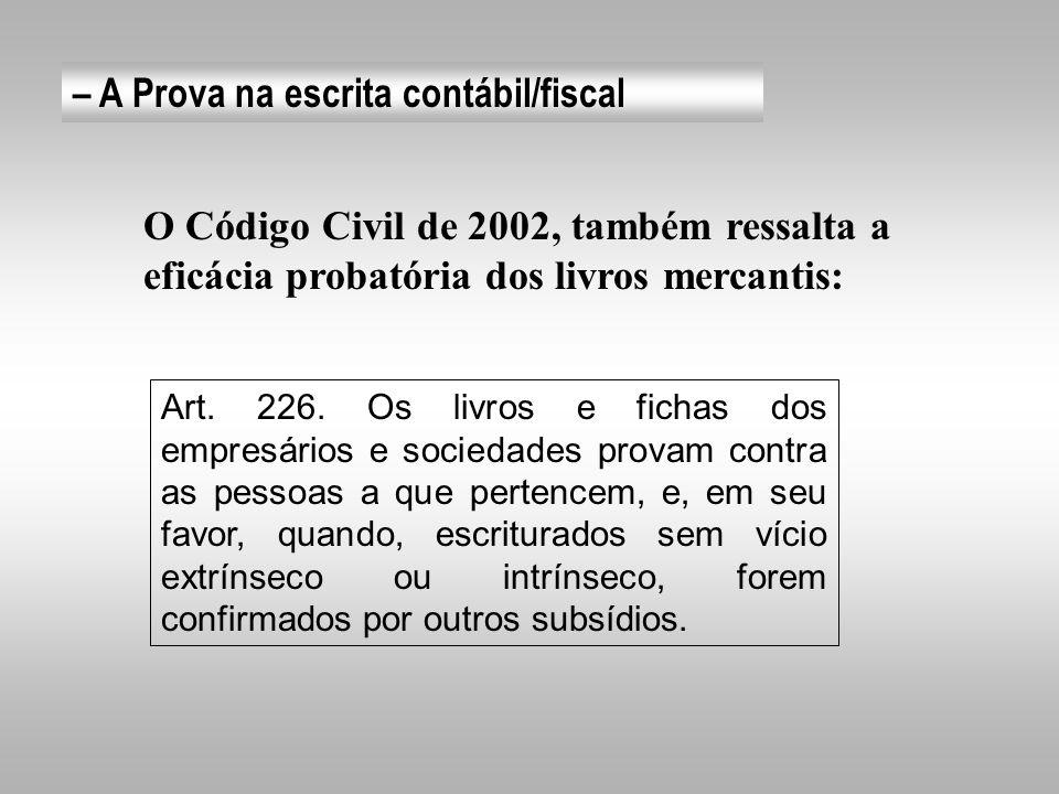 – A Prova na escrita contábil/fiscal