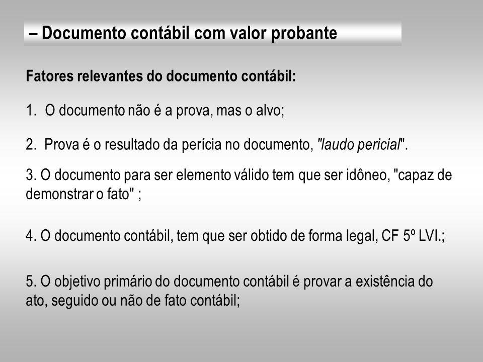 – Documento contábil com valor probante