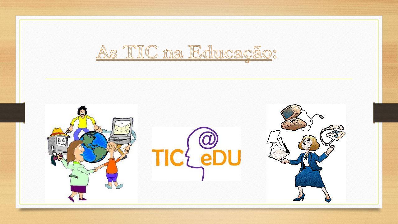 As TIC na Educação: