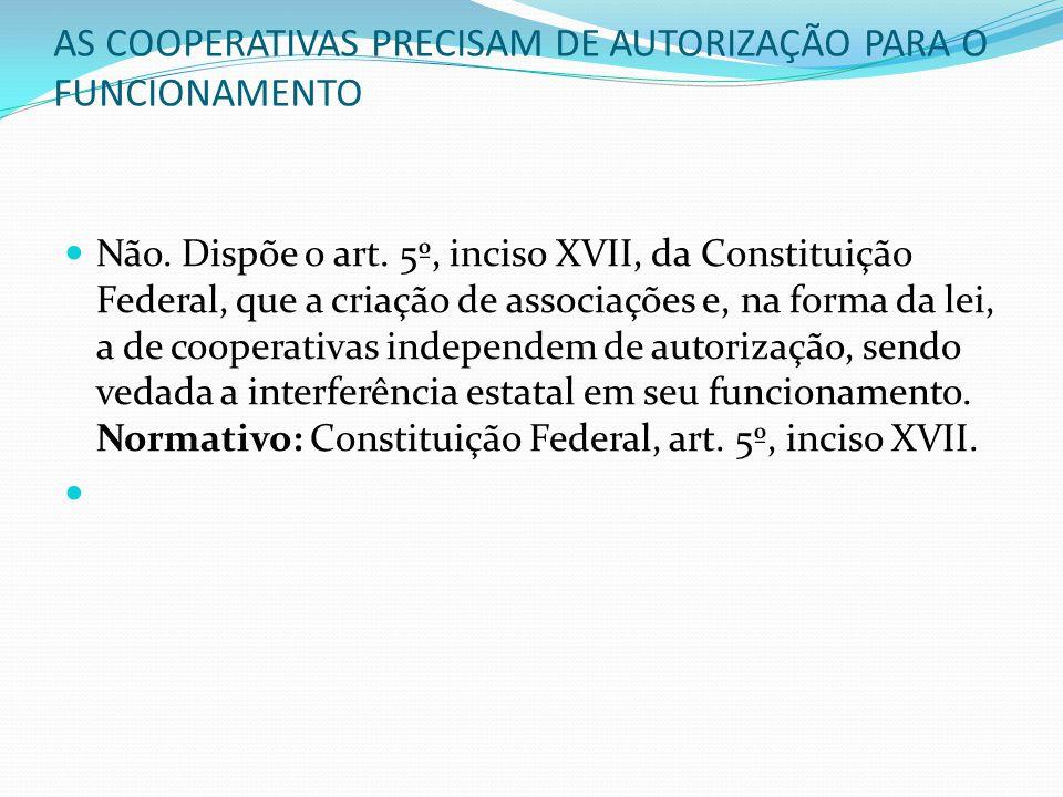 AS COOPERATIVAS PRECISAM DE AUTORIZAÇÃO PARA O FUNCIONAMENTO
