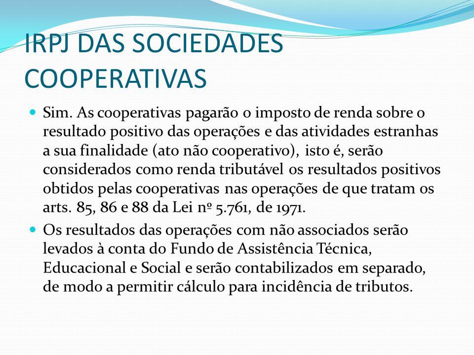 IRPJ DAS SOCIEDADES COOPERATIVAS