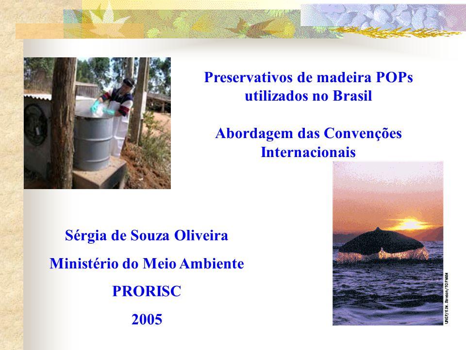 Preservativos de madeira POPs utilizados no Brasil