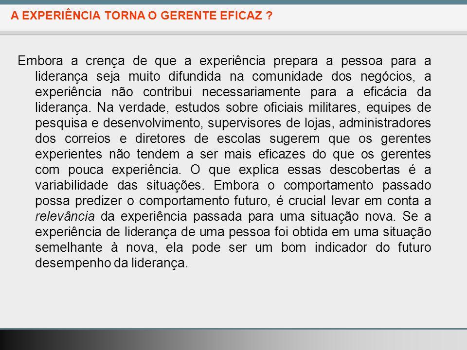 A EXPERIÊNCIA TORNA O GERENTE EFICAZ