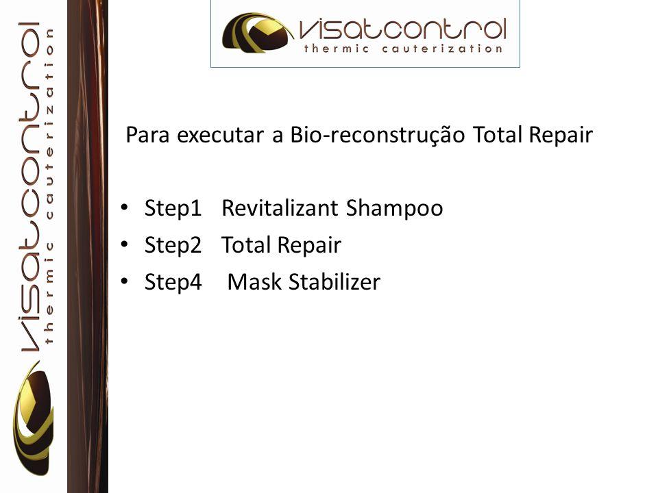 Para executar a Bio-reconstrução Total Repair