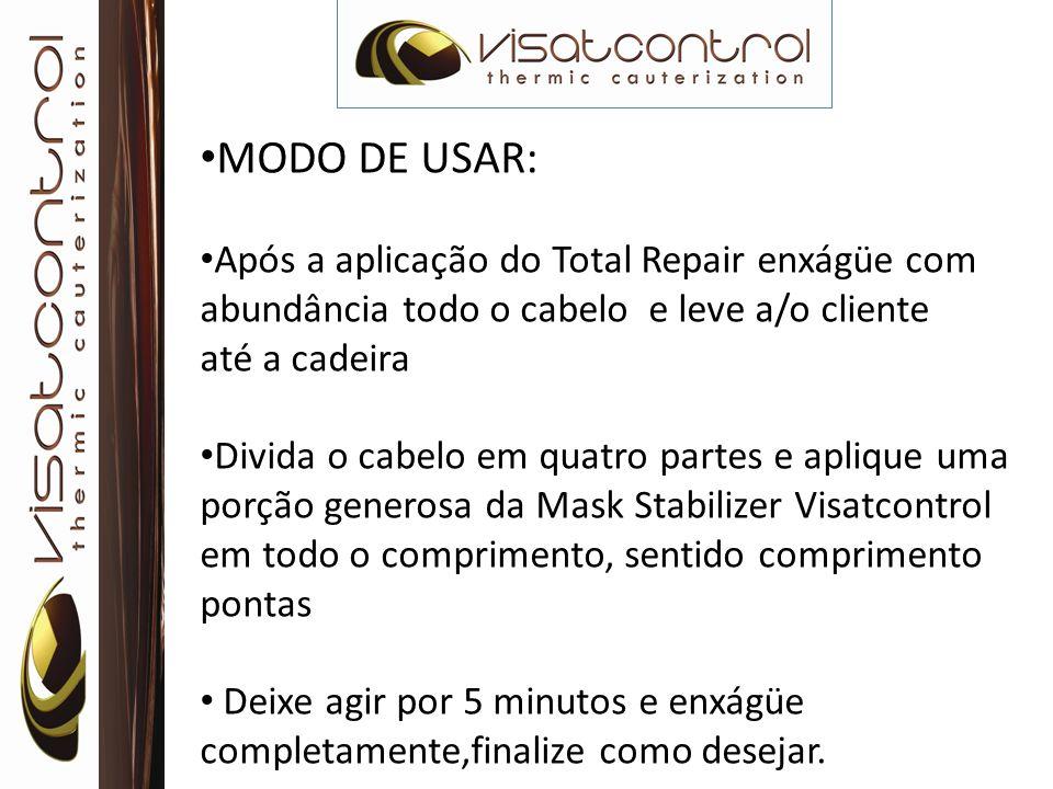 MODO DE USAR: Após a aplicação do Total Repair enxágüe com abundância todo o cabelo e leve a/o cliente.
