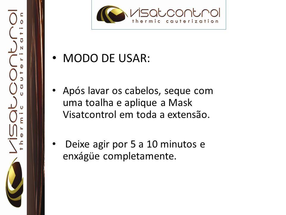 MODO DE USAR: Após lavar os cabelos, seque com uma toalha e aplique a Mask Visatcontrol em toda a extensão.