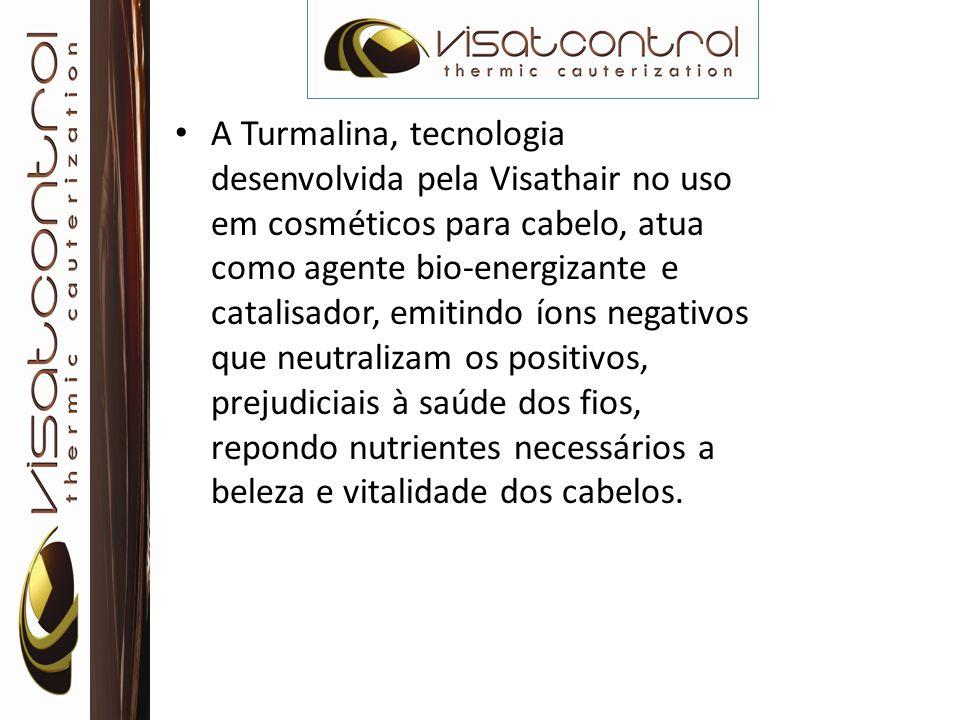 A Turmalina, tecnologia desenvolvida pela Visathair no uso em cosméticos para cabelo, atua como agente bio-energizante e catalisador, emitindo íons negativos que neutralizam os positivos, prejudiciais à saúde dos fios, repondo nutrientes necessários a beleza e vitalidade dos cabelos.