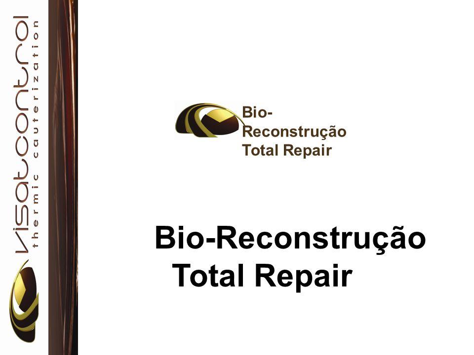 Bio-Reconstrução Total Repair Bio-Reconstrução Total Repair