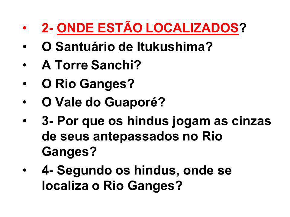 2- ONDE ESTÃO LOCALIZADOS