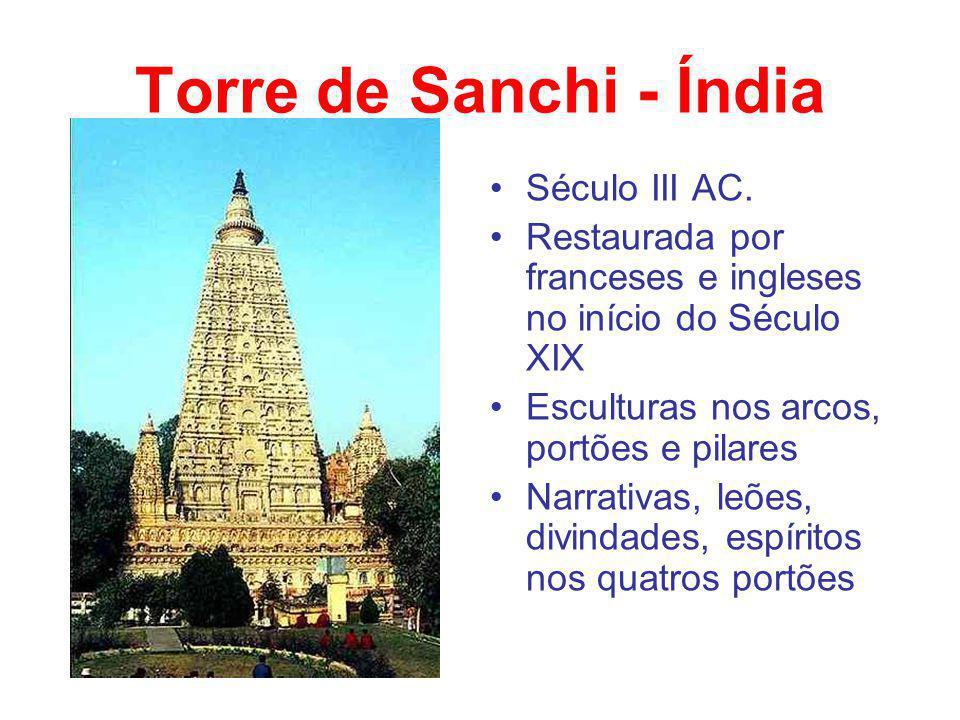Torre de Sanchi - Índia Século III AC.