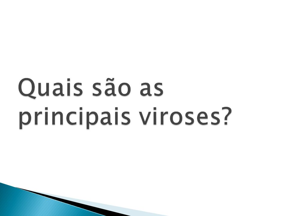 Quais são as principais viroses