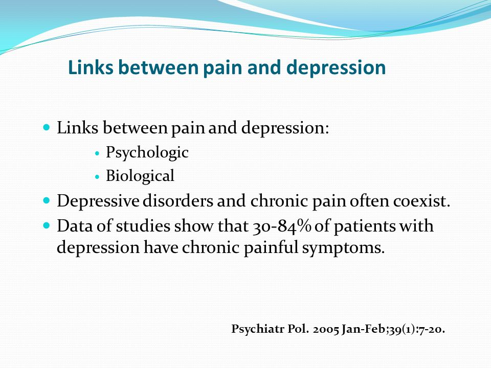 Links between pain and depression