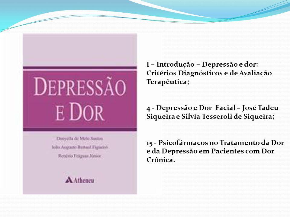 I – Introdução – Depressão e dor: