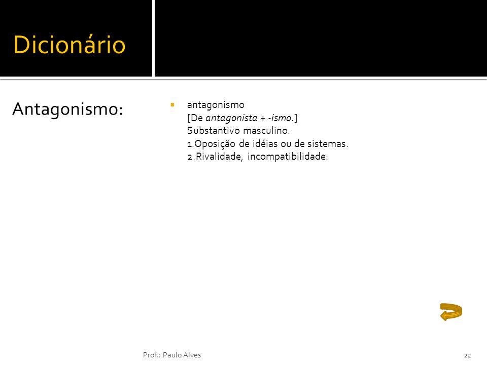 Dicionário Antagonismo: