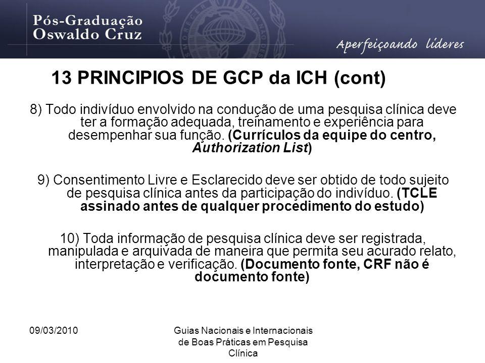 13 PRINCIPIOS DE GCP da ICH (cont)