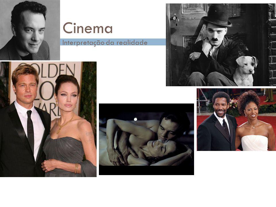 Cinema Interpretação da realidade