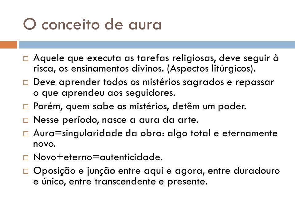 O conceito de aura Aquele que executa as tarefas religiosas, deve seguir à risca, os ensinamentos divinos. (Aspectos litúrgicos).