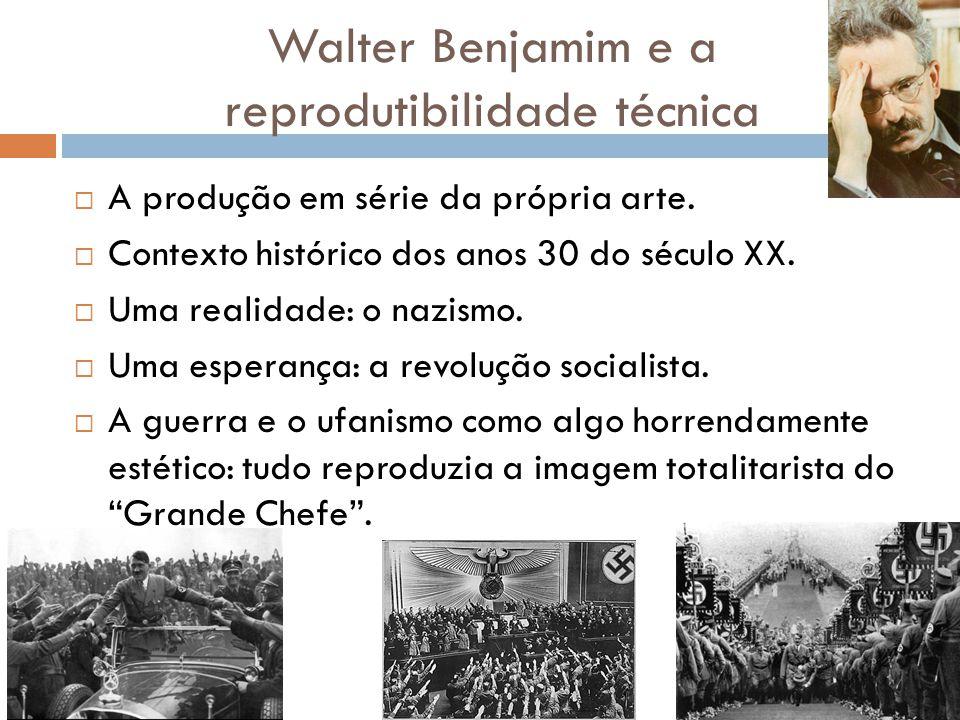 Walter Benjamim e a reprodutibilidade técnica