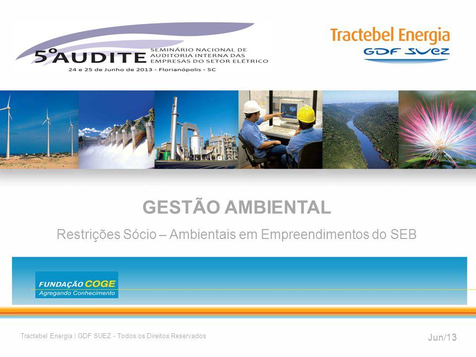 Restrições Sócio – Ambientais em Empreendimentos do SEB