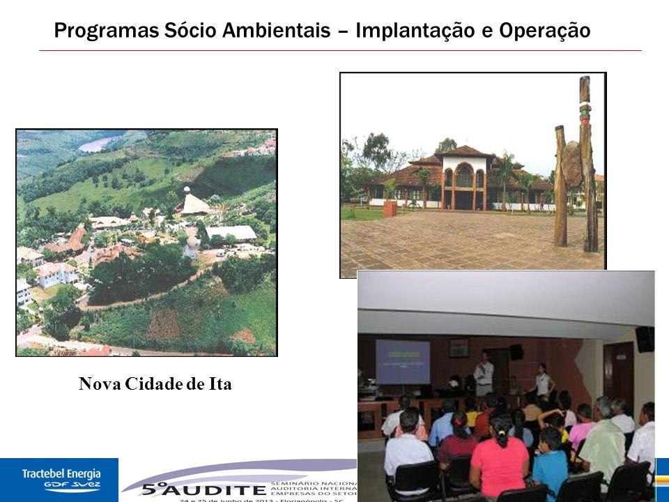 Programas Sócio Ambientais – Implantação e Operação