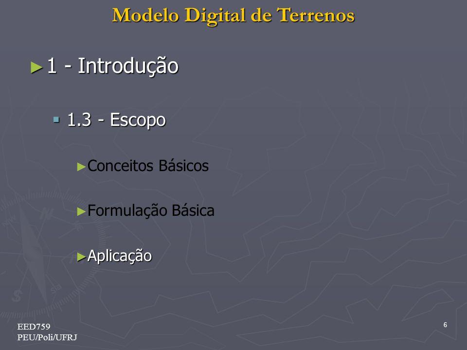 1 - Introdução 1.3 - Escopo Conceitos Básicos Formulação Básica