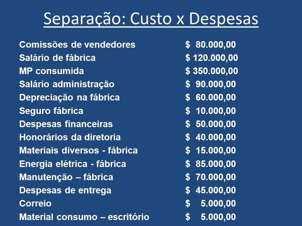 Separação: Custo x Despesas