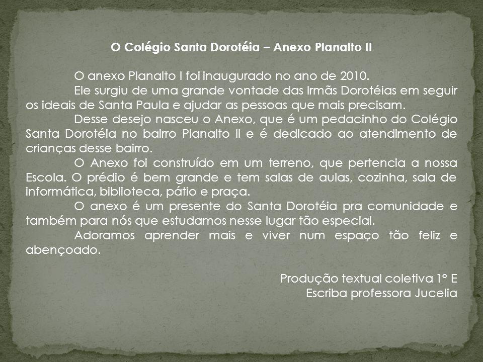 O Colégio Santa Dorotéia – Anexo Planalto II