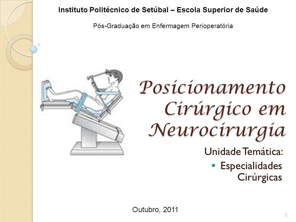 Posicionamento Cirúrgico em Neurocirurgia