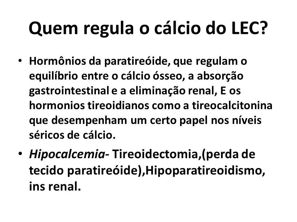 Quem regula o cálcio do LEC