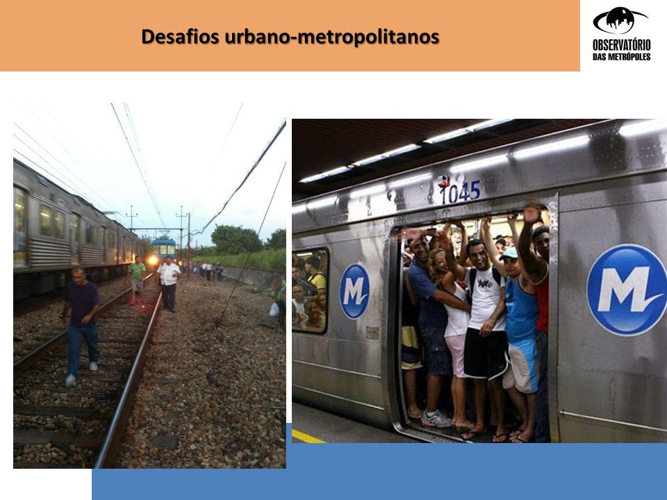 Desafios urbano-metropolitanos